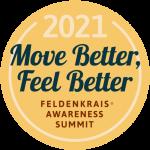Logo for 2021 Move Better Feel Better: A Feldenkrais Awareness Summit